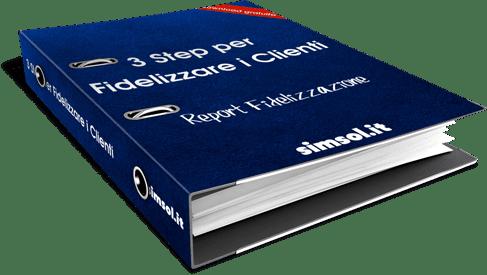 Impara a Fidelizzare i Clienti in 3 Step