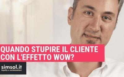 Quando stupire il cliente con l'effetto wow?