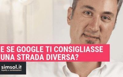 E se Google ti consigliasse una strada diversa?